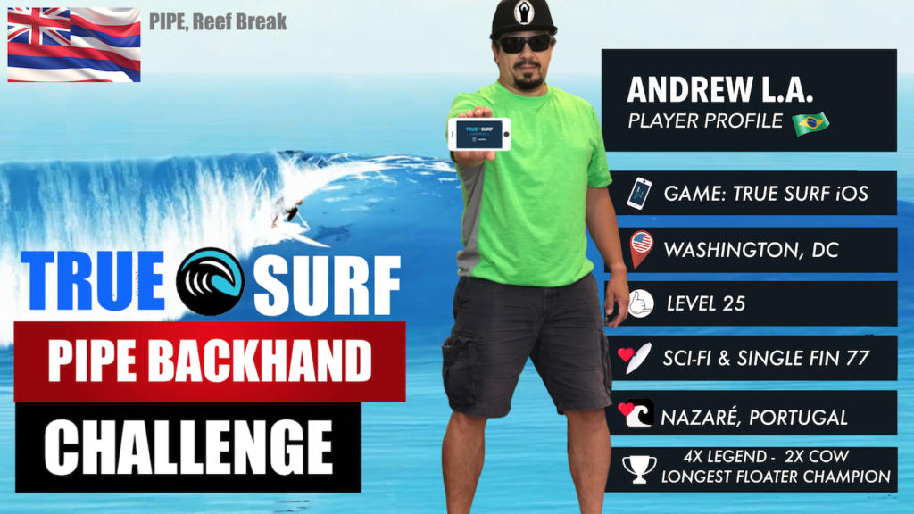 True Surf Pipe Backhand Challenge Andrew L.A. Channel